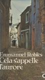 Emmanuel Roblès - Cela s'appelle l'aurore.