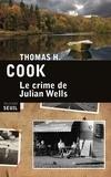 Thomas-H Cook - Le crime de Julian Wells.