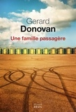 Gerard Donovan - Une famille passagère.