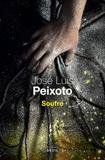José Luís Peixoto - Soufre.