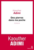 Des pierres dans ma poche : roman / Kaouther Adimi | Adimi, Kaouther (1986-....). Auteur