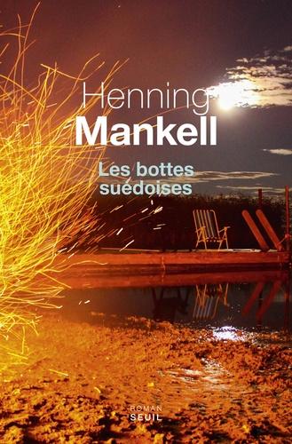 Les bottes suédoises / Henning Mankell | MANKELL, Henning. Auteur