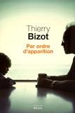 Thierry Bizot - Par ordre d'apparition.
