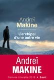 L'archipel d'une autre vie / Andreï Makine,... | Makine, Andreï (1957-....)