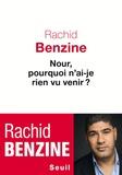 Rachid Benzine - Nour, pourquoi n'ai-je rien vu venir ?.