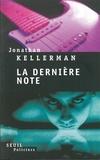 Jonathan Kellerman - La Dernière Note.