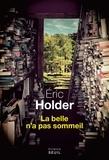 Eric Holder - La belle n'a pas sommeil.