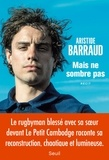 Aristide Barraud - Mais ne sombre pas.