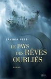Lavinia Petti - Le pays des rêves oubliés.