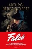 Arturo Pérez-Reverte - Falco.