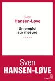 Sven Hansen-Love - Un emploi sur mesure.