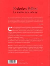 Federico Fellini. Le métier de cinéaste
