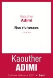 Nos richesses : roman | Adimi, Kaouther (1986-....). Auteur