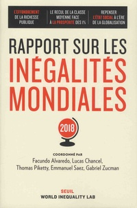 Facundo Alvaro et Lucas Chancel - Rapport sur les inégalités mondiales.