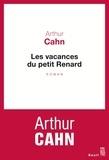 Arthur Cahn - Les vacances du petit Renard.