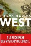 West / Carys Davies   Davies, Carys. Auteur