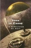 John Le Carré - Le directeur de nuit.