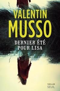 Valentin Musso - Dernier été pour Lisa.