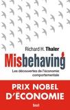 Richard-H Thaler - Misbehaving - Les découvertes de l'économie comportementale.