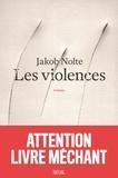 Jakob Nolte - Les violences.