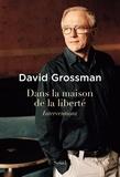 David Grossman - Dans la maison de la liberté - Interventions.