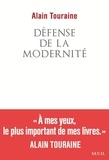 Alain Touraine - Défense de la modernité.