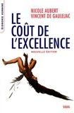 Nicole Aubert et Vincent de Gaulejac - Le coût de l'excellence.