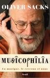 Oliver Sacks - Musicophilia - La musique, le cerveau et nous.