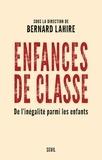 Bernard Lahire - Enfances de classe - De l'inégalité parmi les enfants.