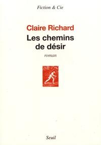 Claire Richard - Les chemins de désir.