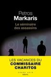 Petros Màrkaris - Le séminaire des assassins.
