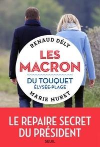 Renaud Dély et Marie Huret - Les Macron du Touquet Elysée-Plage.