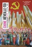 The Jasmine Sour Collection - Chine, réveille-toi ! - Les affiches de propagande 1978-1998.