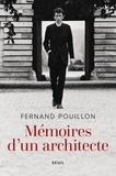Fernand Pouillon - Mémoires d'un architecte.