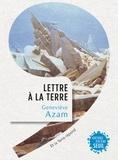 Geneviève Azam - Lettre à la Terre - Et la Terre répond.
