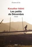 Kaouther Adimi - Les petits de Décembre.