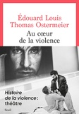 Edouard Louis - Au coeur de la violence.