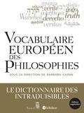 Barbara Cassin - Vocabulaire européen des philosophies - Dictionnaire des intraduisibles.
