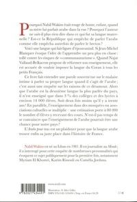 L'arabe pour tous. Pourquoi ma langue est taboue en France