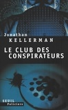 Jonathan Kellerman - Le club des conspirateurs.