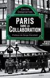 Cécile Desprairies - Paris dans la collaboration.