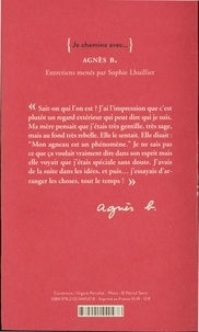Je chemine avec... Agnès B.
