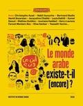 Seuil - Le monde arabe existe-t-il (encore) ?.