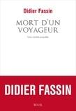 Didier Fassin - Mort d'un voyageur - Une contre-enquête.