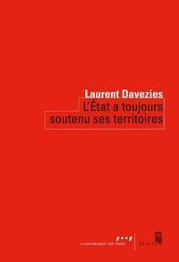 Laurent Davezies - L'Etat a toujours soutenu ses territoires.