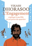 Vikash Dhorasoo - L'engagement expliqué à ma fille et ses potes du quartier.