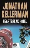 Jonathan Kellerman - Heartbreak hotel.