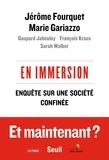 Jérôme Fourquet et Marie Gariazzo - En immersion - Enquête sur une société confinée.