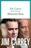 Jim Carrey et Dana Vachon - Mémoires flous.
