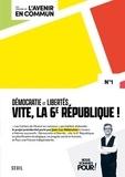 Jean-Luc Mélenchon - Les cahiers de l'avenir en commun - N° 1.